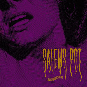 Salem's Pot - Sweeden (EZRDR-022 - 2012 - RidingEasy Records)