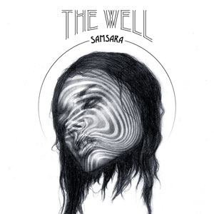 The Well - Samsara (EZRDR-034 - 2014 - RidingEasy Records)