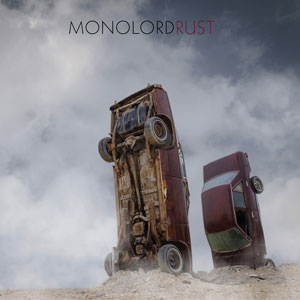 Monolord - Rust (EZRDR-081 - 2017 - RidingEasy Records)
