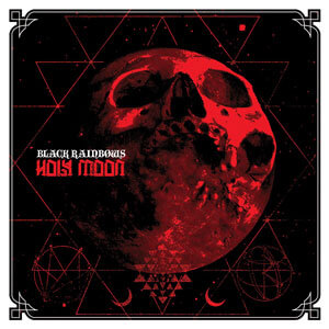 Black Rainbows - Holy Moon (HPS012 - 2013)