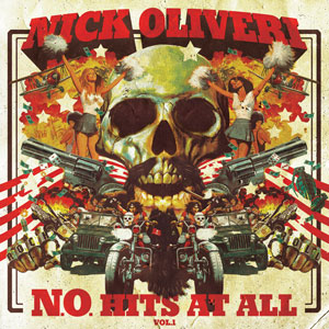 Nick Oliveri - N.O. Hits At All - Vol.1 (HPS046 - 2017)