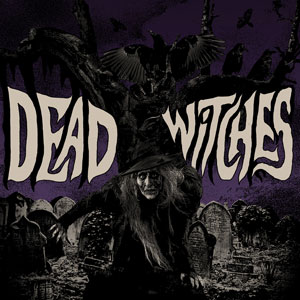 Dead Witches - Ouija (HPS048 - 2017)