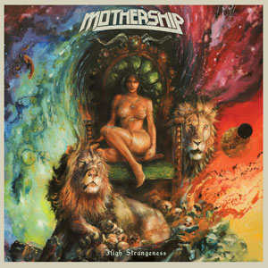 Mothership - High Strangeness (HPS049 - 2017)