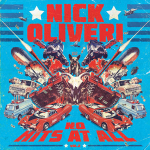 Nick Oliveri - N.O. Hits At All - Vol.2 (HPS057 - 2017)