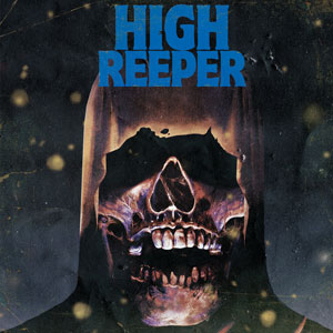 High Reeper - Self-titled (HPS072v2 - 2021)