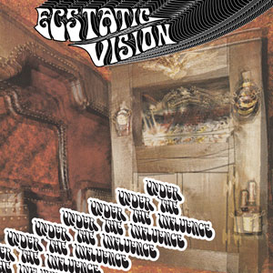 Ecstatic Vision - Under The Influence (HPS078 - 2018)