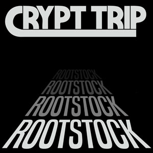 Crypt Trip - Rootstock (HPS079 - 2018)