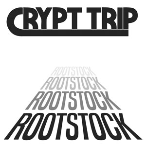 Crypt Trip - Rootstock (HPS079v2 - 2021)