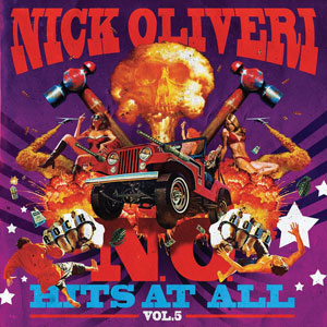 Nick Oliveri - N.O. Hits At All Vol.5 (HPS082 - 2018)