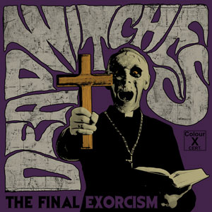 Dead Witches - The Final Exorcism (HPS091 - 2019)