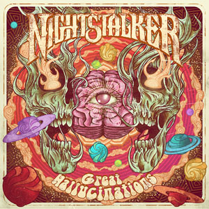 Nightstalker - Great Hallucinations (HPS111 - 2019)