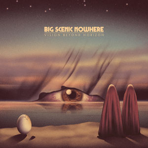Big Scenic Nowhere - Vision Beyond Horizon (HPS114 - 2020)