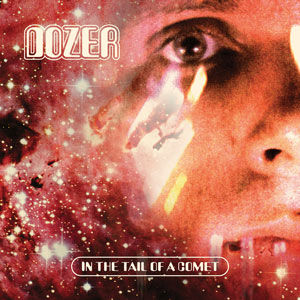 Dozer - In The Tail Of A Comet (HPS122 - 2020)
