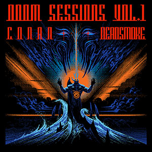 Conan & Deadsmoke - Doom Sessions Vol.1 (HPS136 - 2020)