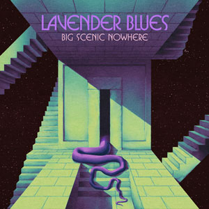 Big Scenic Nowhere - Lavender Blues (HPS145 - 2020)