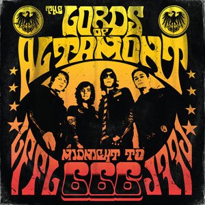 The Lords Of Altamont - Midnight To 666 (HPS155 - 2021)