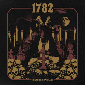 1782 - From The Graveyard (HPS159 - 2021)
