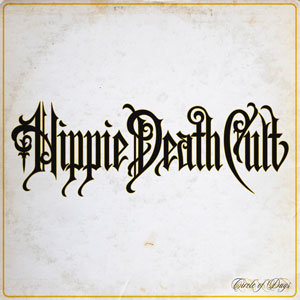Hippie Death Cult - Circle Of Days (HPS170 - 2021)