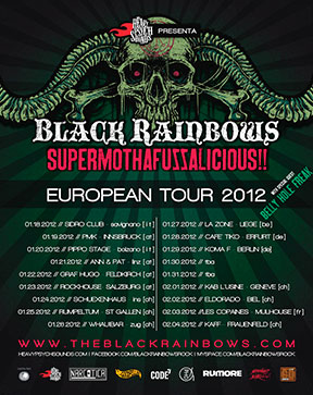 Black Rainbows Supermothafuzzalicious - European Tour 2012 poster