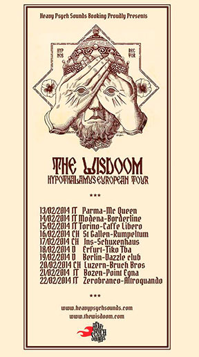 The Wisdoom Hypothalamus European Tour - February 2014 poster