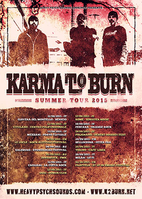 Karma To Burn - Summer Tour 2015