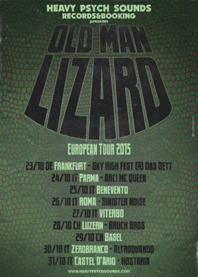 Old Man Lizard - European Tour 2015