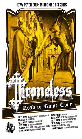 Throneless - Road To Rome Tour