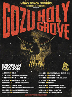 Gozu / Holy Grove - European Tour