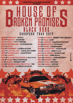 House Of Broken Promises - European Tour 2017